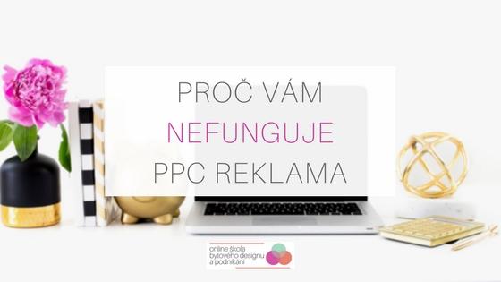 Proč nefunguje PPC reklama