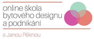 Online škola bytového designu a podnikání s Janou Pěknou