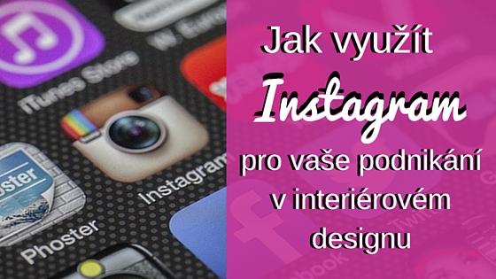 5 způsobů, jak využít Instagram pro vaše podnikání