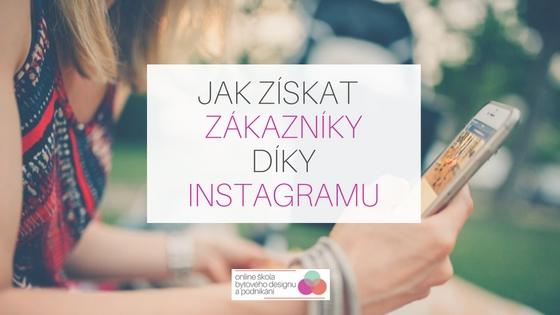 Jak může interiérový designér získat nové klienty díky Instagramu?