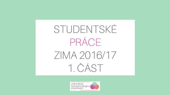 Nejlepší práce studentů kurzu designu – zimní semestr 2016 – 1. část