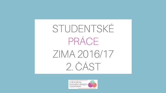 Nejlepší práce studentů kurzu designu – zimní semestr 2016 – 2. část