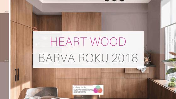Heart Wood - barva roku 2018