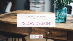 co je to slow design