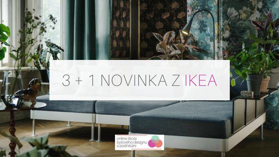 3 + 1 novinka z IKEA
