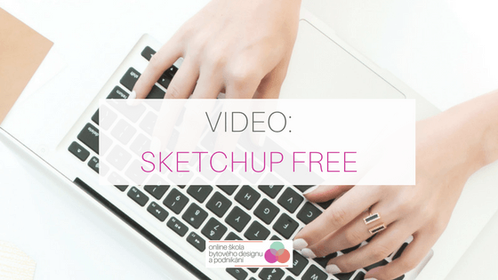VIDEO: Návod na práci v programu SketchUp Free