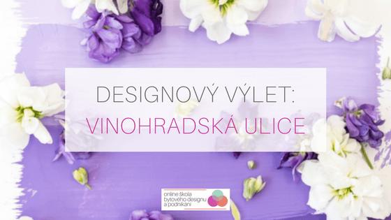 Designový výlet Vinohradská ulice