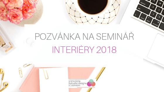 Pozvánka na seminář Interiéry 2018
