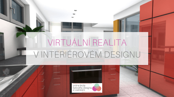 Virtuální realita v interiérovém designu