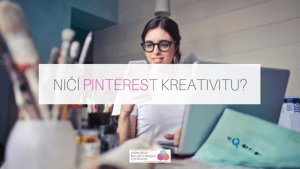 nici pinterest kreativitu