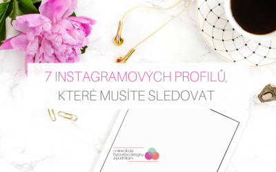 7 instagramových profilů, které musíte sledovat