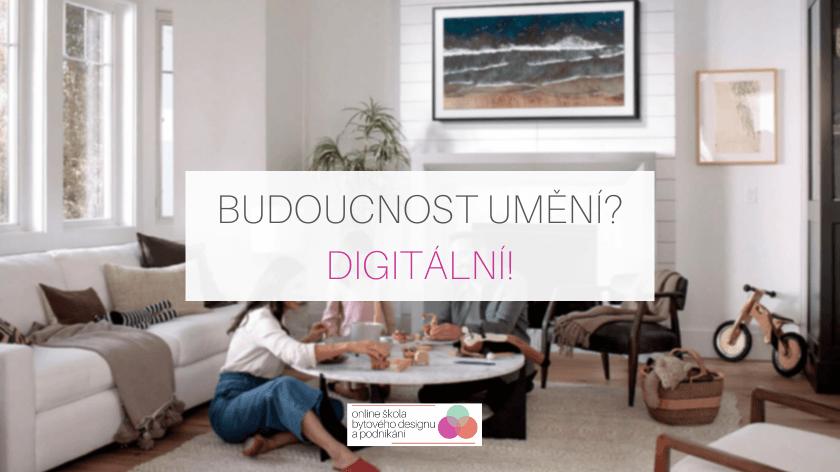 Budoucnost umění? Digitální!