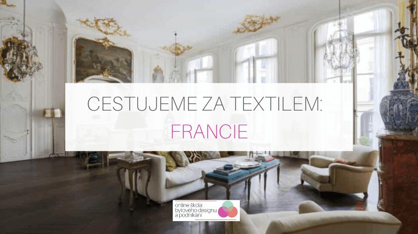 Cestujeme za textilem: Francie