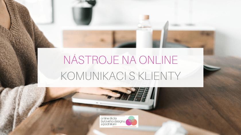 Nástroje na online komunikaci s klienty