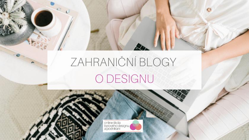 Zahraniční blogy o designu, které pravděpodobně neznáte