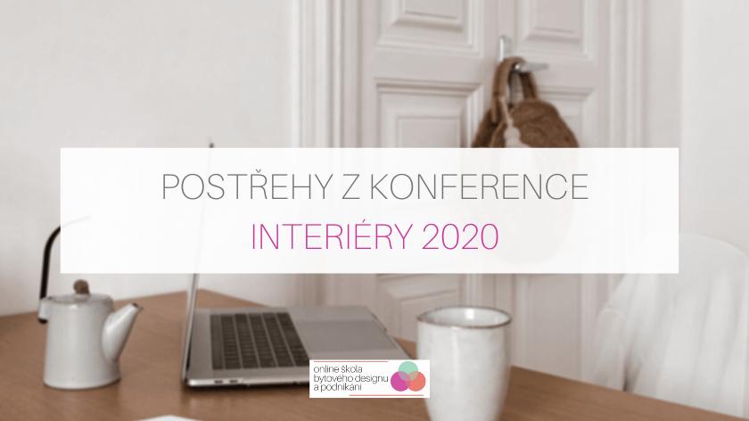 Postřehy z online konference INTERIÉRY 2020